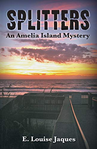 Splitters: An Amelia Island Mystery: Jaques, E. Louise