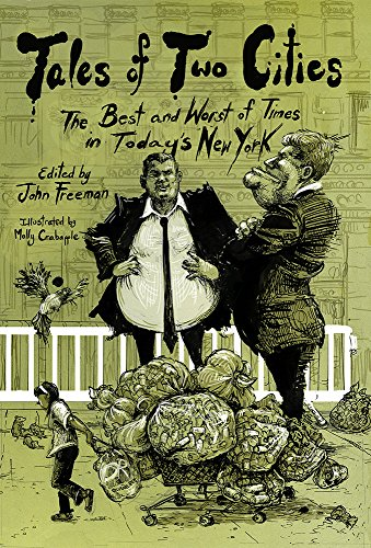 9781939293633: TALES OF TWO CITIES THE BEST THE WORST OF TIMES IN TODAYS NEW YORK
