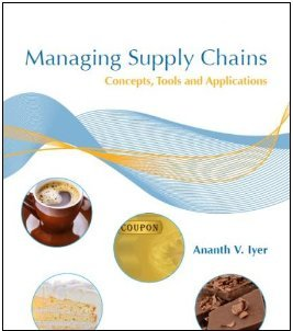 Managing Supply Chains Concepts, Tools, and Applications