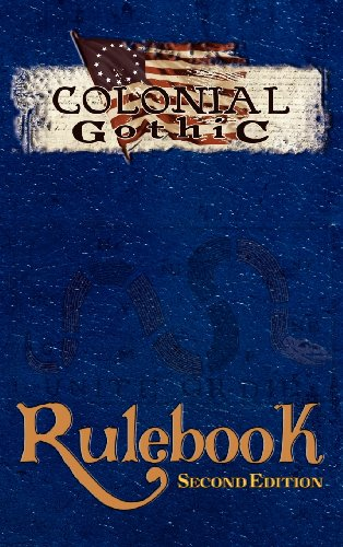 9781939299000: Colonial Gothic: Rulebook (Second Edition, RGG1212)