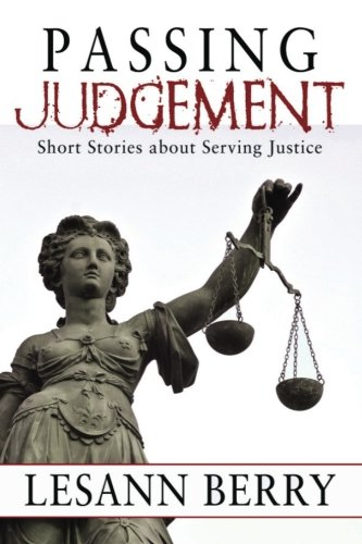 9781939316011: Passing Judgement: Short Stories about Serving Justice