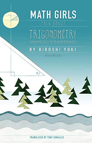 9781939326256: Math Girls Talk About Trigonometry (Volume 3)