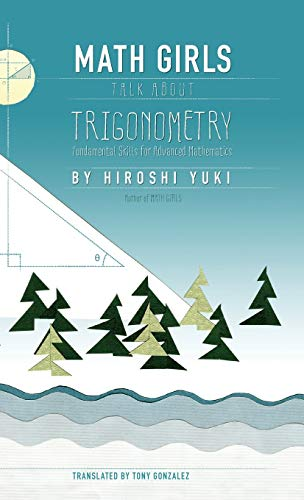 9781939326263: Math Girls Talk About Trigonometry