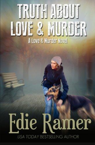 Truth About Love & Murder (Volume 1): Edie Ramer