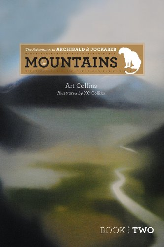 9781939337603: The Adventures of Archibald and Jockabeb - In the Mountains (Volume 2)