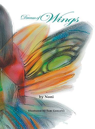9781939337719: Dream of Wings