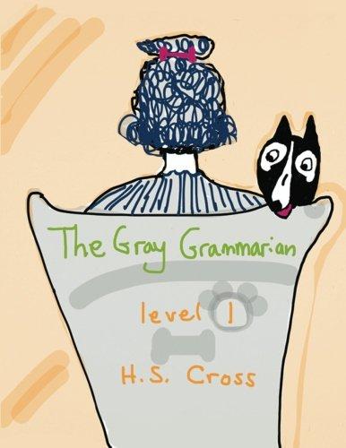 9781939342003: The Gray Grammarian level 1