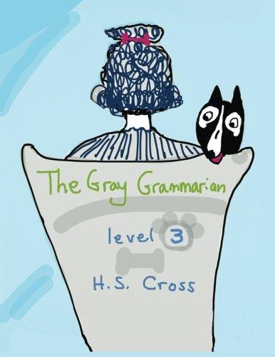 9781939342034: The Gray Grammarian level 3