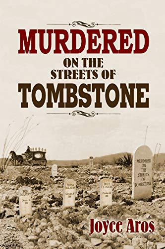 9781939345004: Murdered on the Streets of Tombstone