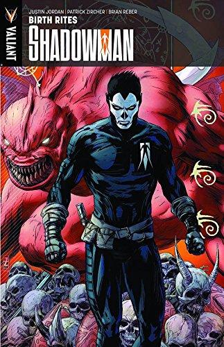 Shadowman Volume 1: Birth Rites TP: Jordan, Justin; Zircher, Patrick