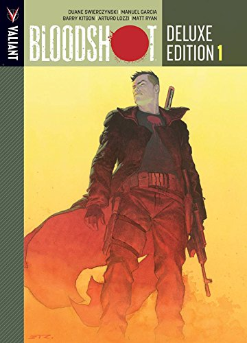 Bloodshot Deluxe Edition Book 1 (Bloodshot DLX Ed Hc)