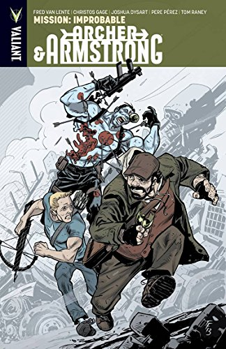 9781939346353: Archer & Armstrong Volume 5: Mission: Improbable (Archer Armstrong Volume 1 the)