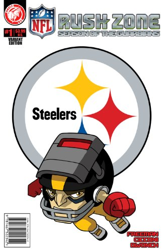 9781939352286: NFL Rush Zone: Season Of The Guardians #1 - Pittsburgh Steelers Cover