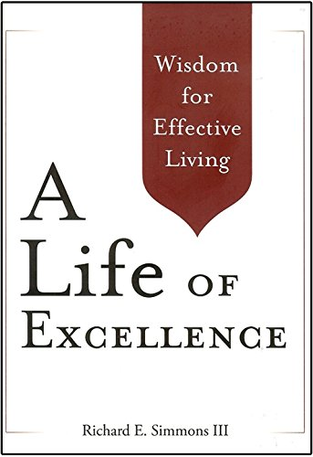 9781939358011: A Life of Excellence