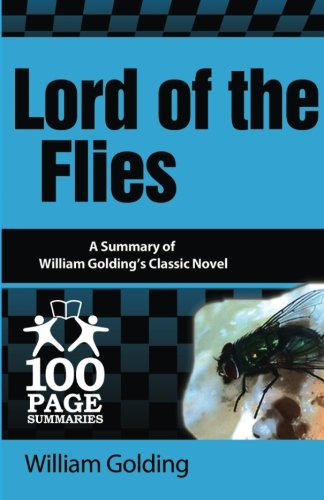Lord of the Flies (100 Page Summaries): Lively, Trisha