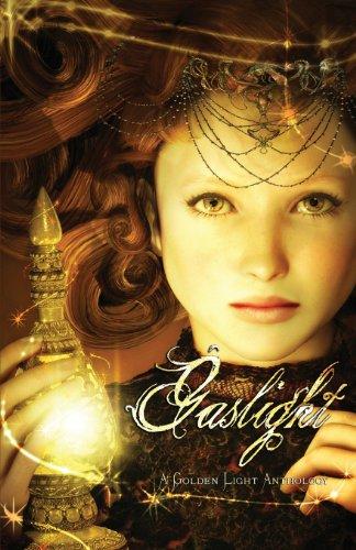 9781939384102: Gaslight: A Golden Light Anthology