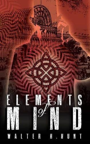 Elements of Mind: Hunt, Walter