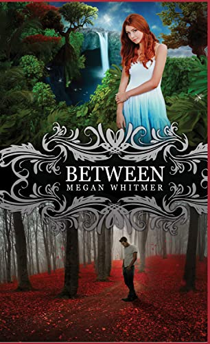 Between: Whitmer, Megan