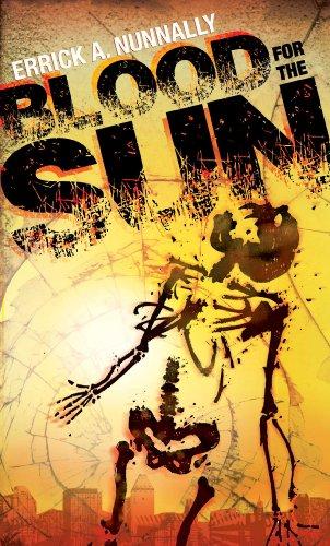 BLOOD FOR THE SUN: NUNNALLY, ERRICK
