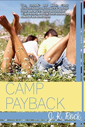 Camp Payback (Camp Boyfriend): Rock, J.K.