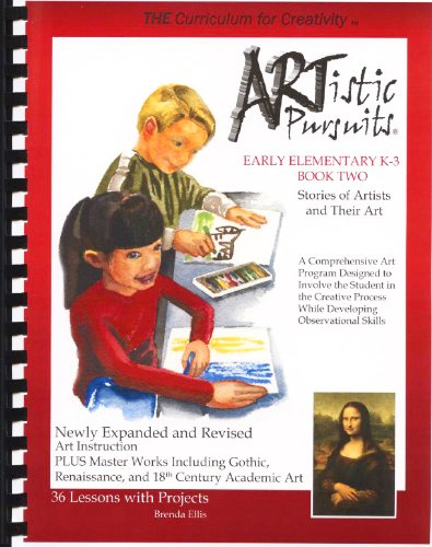 9781939394026: ARTistic Pursuits Early Elementary K-3 Book Two, Stories of Artists and Their Art (ARTistic Pursuits)