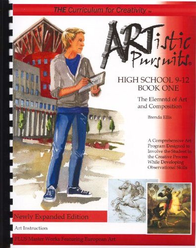 9781939394088: ARTistic Pursuits High School 9-12 Book One, The E
