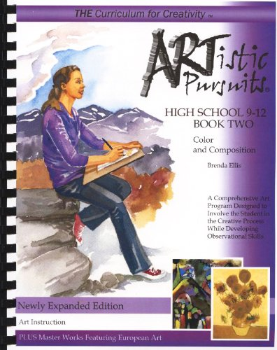 9781939394095: ARTistic Pursuits High School 9-12 Book Two, Color and Composition (ARTistic Pursuits)