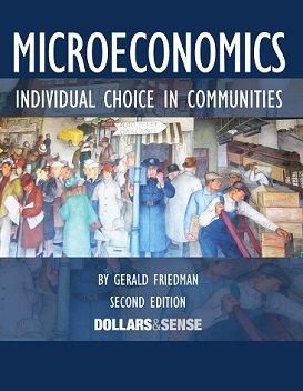 9781939402172: Microeconomics: Individual Choice in Communities