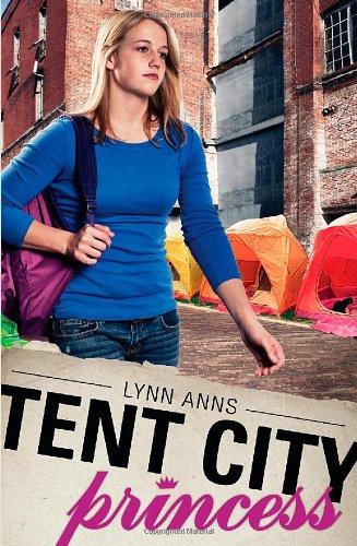9781939403056: Tent City Princess