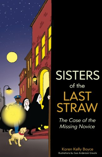 9781939406026: Sisters of the Last Straw: The Case of the Missing Novice (Volume 2)