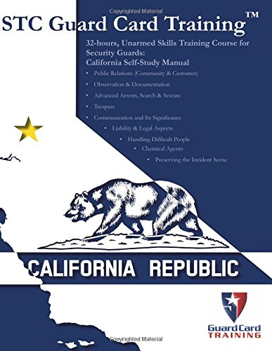 9781939408341: 32-hours, Unarmed Skills Training Course for Security Guards: California Self-Study Manual
