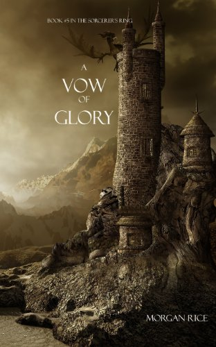 9781939416155: A Vow of Glory (Book #5 in the Sorcerer's Ring)