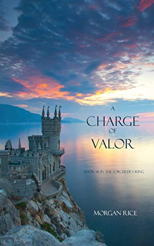 9781939416186: A Charge of Valor (Sorcerer's Ring)