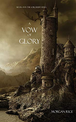 9781939416285: A Vow of Glory (Sorcerer's Ring)