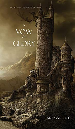 A Vow of Glory (Sorcerer's Ring): Rice, Morgan
