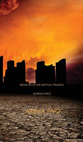 9781939416490: Arena Two (Book #2 of the Survival Trilogy)
