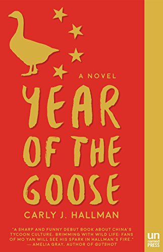 Year of the Goose: Hallman, Carly J.