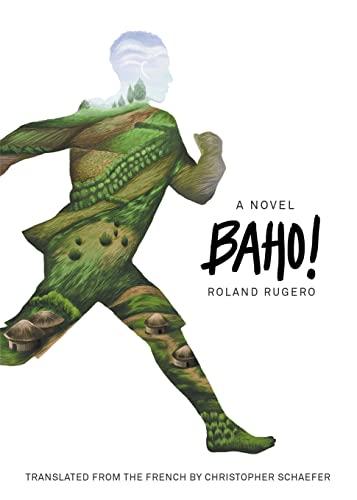 9781939419620: Baho!: A Novel