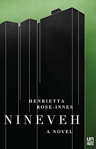 Nineveh: A Novel: Rose-Innes, Henrietta