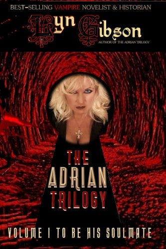 9781939425843: To Be His Soulmate (The Adrian Triology) (Volume 1)