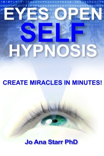 9781939427007: Eyes Open Self Hypnosis: An Uncommon Guide to Getting Thin, Getting Happy and Getting More!