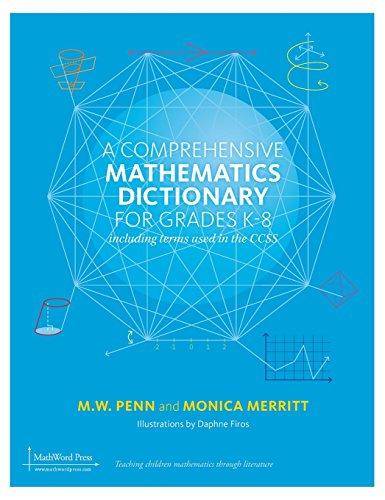 9781939431073: A Comprehensive Mathematics Dictionary for Grades K-8