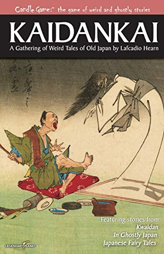 Candle Game:? Kaidankai: A Gathering of Weird: Lafcadio Hearn