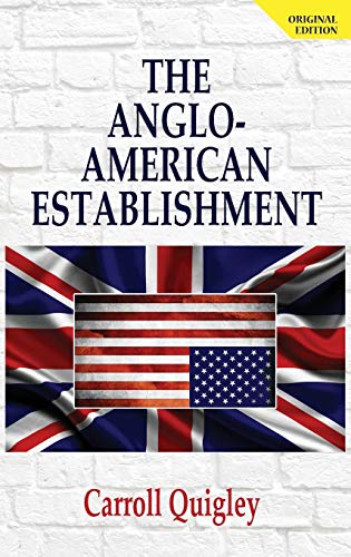 9781939438041: The Anglo-American Establishment: From Rhodes to Cliveden