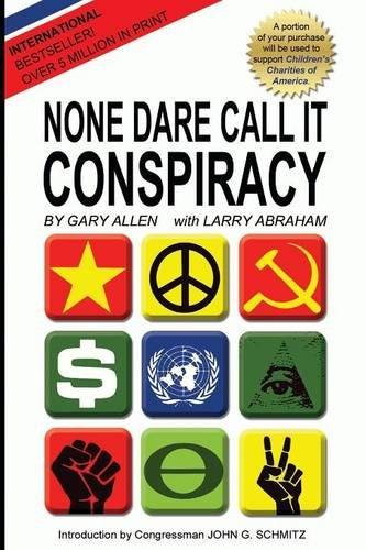 9781939438065: None Dare Call It Conspiracy