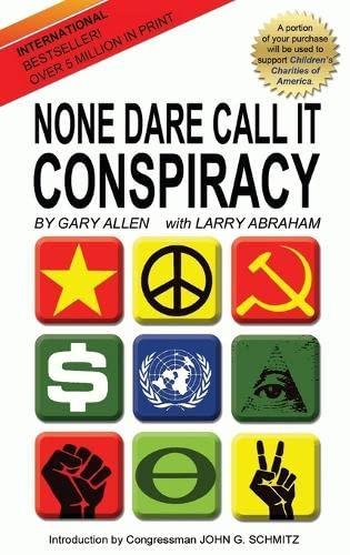 9781939438072: None Dare Call It Conspiracy