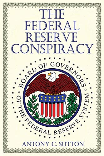 9781939438096: The Federal Reserve Conspiracy