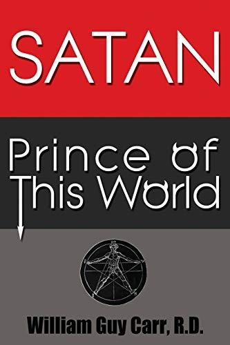 9781939438140: Satan Prince of This World