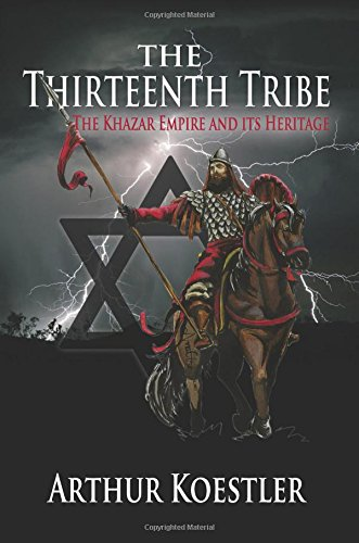 9781939438188: The Thirteenth Tribe: The Khazar Empire and Its Heritage