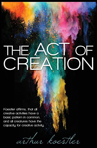 9781939438980: The Act of Creation